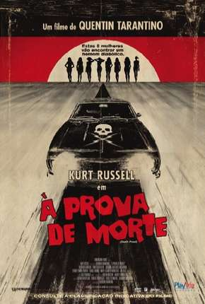 Filme À Prova de Morte - Death Proof Dublado / Dual Áudio