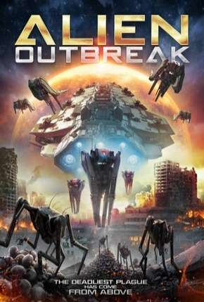 Filme Alien Outbreak - Legendado
