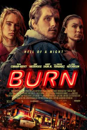 Filme Burn - Legendado