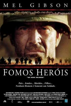 Filme Fomos Heróis - We Were Soldiers Dublado / Dual Áudio