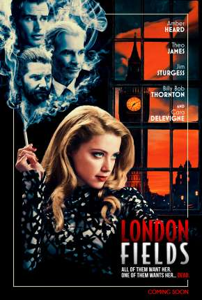 Filme London Fields - Romance Fatal Dublado / Dual Áudio