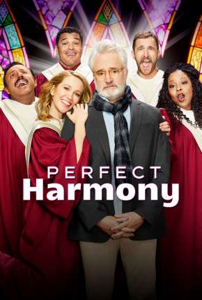 Série Perfect Harmony - 1ª Temporada Legendada