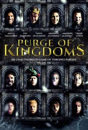 Filme Purge of Kingdoms - The Unauthorized Game of Thrones Parody - Legendado