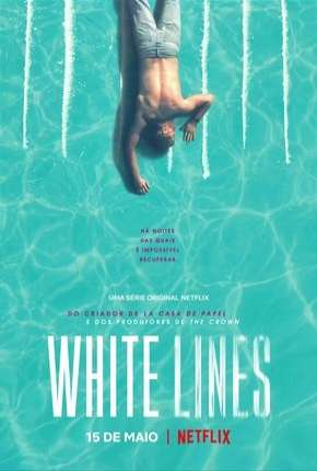 White Lines - 1ª Temporada Completa Download