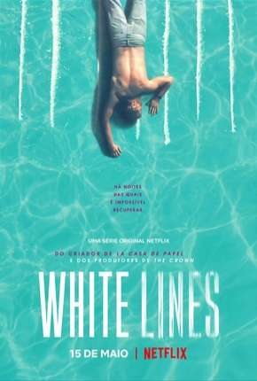 White Lines - 1ª Temporada Completa Legendada Download