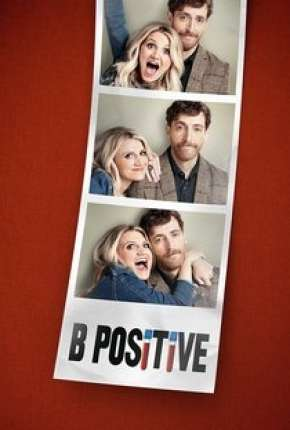 Série B Positive - 1ª Temporada Legendada