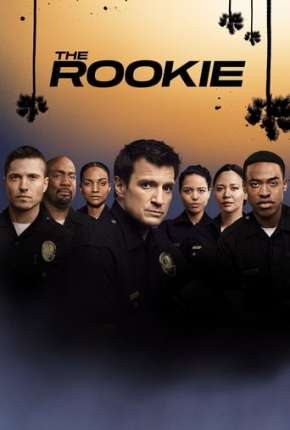 Série The Rookie - 3ª Temporada Completa Legendada